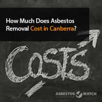 asbestos removal cost in canberra